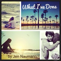 """YA paranormal romance novel """"What I've Done"""" by Jen Naumann. For a limited time only 99 cents on Amazon!"""