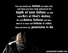 What I loved about Bane in this movie is how much you felt sorry for him until you realized how incredibly insane he actually is. But the Joker was better. Heath Ledger was on a totally different level.