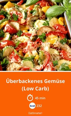 Überbackenes Gemüse (Low Carb) - Health and wellness: What comes naturally Easy Soup Recipes, Low Carb Recipes, Vegetarian Recipes, Healthy Recipes, Recipes Dinner, Healthy Meals, Baked Vegetables, Healthy Vegetables, Law Carb