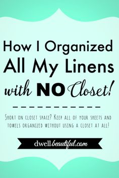 How to organize all of your linens with no linen closet. No linen closet, no problem! Use these creative ideas for storage and organization. Linen Closet Organization, Home Organisation, Storage Organization, Bathroom Organization, Storage Ideas, Storage Spaces, No Closet Solutions, Storage Solutions, Clutter Solutions