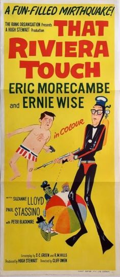 That Riviera Touch original 1966 Australian daybill poster, Staring Eric Morecambe, Ernie Wise and Suzanne Lloyd. Available for purchase from our website.
