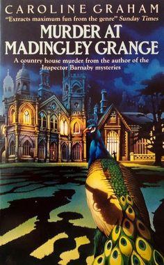 Murder At Madingley Grange by Caroline Graham Best Mystery Books, Murder Mystery Books, Best Mysteries, Mystery Novels, Cozy Mysteries, Murder Mysteries, Best Books To Read, I Love Books, New Books