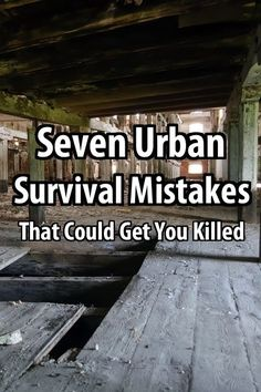 There are many deadly urban survival mistakes that people tend to make.