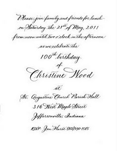 Hand Lettered Calligraphy Invitation This One Is For A 100th Birthday But The