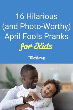 16 Hilarious (and Photo-Worthy!) April Fools Pranks for Kids – Mykidstime Pranks For Kids, April Fools Pranks, Free Things To Do, Parenting Advice, Hilarious, Easter, Spring, Parenting Tips, Easter Activities