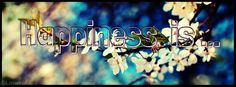 Le bonheur c'est...