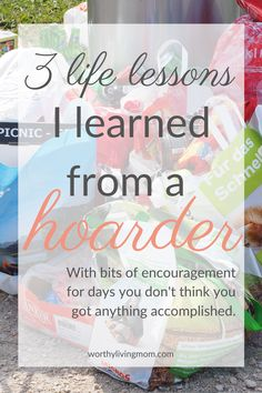 Are you feeling overwhelmed? Do you feel like some days you just can't get anything done? Here are 3 lessons from a hoarder that are sure to encourage you. Do You Feel, I Feel Good, How Are You Feeling, Sick Kids, Write It Down, Ask For Help, Feeling Overwhelmed, I Decided, I Tried