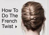 3 Updos Every Woman Should Know How To Do – #3 The Romantic French Twist