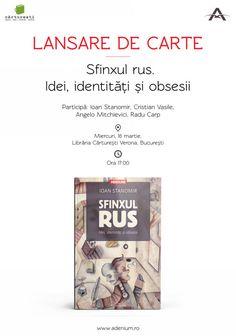 """Lansare """"Sfinxul rus. Idei, identități și obsesii"""" de Ioan Stanomir"""