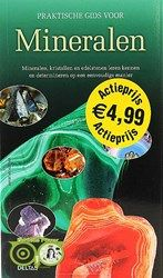 Praktische gids voor mineralen - Rupert Hochleitner | Webshop Danielle Forrer | Mineralen | Klankschalen | Koshi shanti's | Zaphir Chimes | Tingsha | Inzichtkaarten | Wierook StamFord | Pendels | etc | Wieringerwerf