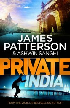 I hate that these books come out in the UK first! It's expensive to get them shipped to the US (but worth it!) Private India: (Private 8): Amazon.co.uk: James Patterson: Books James Patterson, New Books, Books To Read, Best Selling Books, Fiction Books, Book Lists, Reading Lists, Bestselling Author, The Book