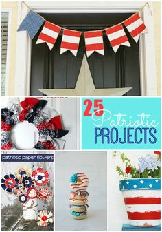 Great Ideas -- 25 Patriotic Projects!