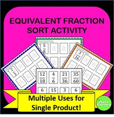 Equivalent fractions activity!  Make equivalent fractions fun for your students with this versatile activity.  This product contains 7 fraction mats with one fraction listed on each mat.  Students sort the included fraction cards onto the corresponding equivalent fraction mat. There are suggestions for other activities included as well.