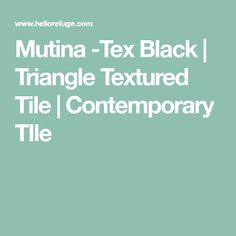 Mutina -Tex Black | Triangle Textured Tile | Contemporary TIle