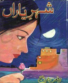 Download Shehr E Yaran by Riffat Siraj Online PDF Get Here http://urdunovelslist.com/download-shehr-e-yaran-riffat-siraj-online-pdf/