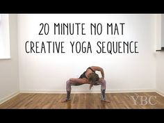 20 Minute No Mat Creative Yoga Sequence — YOGABYCANDACE