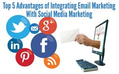 Advantages to integrate email marketing with social media marketing.