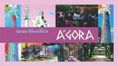 Sarau Filosófico Ágora em Poços de Caldas (MG). O primeiro encontro de 2017 do Sarau Filosófico Ágora em Poços de Caldas/MG, será dia 03 de Junho, no próxim