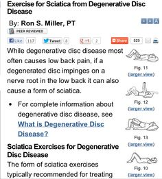 Exercises for Sciatica from Degenerative Disc Disease.  Pinned by SOS Inc. Resources @sostherapy http://pinterest.com/sostherapy.