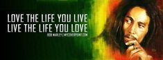 Explore Bob Marley Wallpaper Quotes on WallpaperSafari Timeline Cover Photos, Facebook Timeline Covers, Facebook Photos, Cover Photo Quotes, Bob Marley Quotes, Love Cover, Fb Covers, Love Yourself Quotes, What Is Love