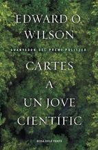 Els savis i apassionats consells d'E.O. Wilson a les noves generacions de científics.