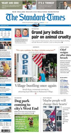 The Standard-Times. July 11, 2015.   New Bedford pair indicted on animal cruelty charges; Padanaram Village bustling with new businesses and customers; dog park closer to becoming a reality, and more.