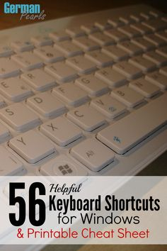 56 Helpful Keyboard Shortcuts for Windows - German Pearls Computer Help, Computer Science, Computer Keyboard, Computer Tips, Computer Teacher, Gyr, Diy Tech, Microsoft Windows, Microsoft Excel