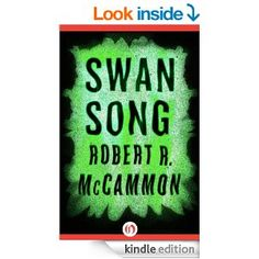 """Read """"Swan Song"""" by Robert R. McCammon available from Rakuten Kobo. McCammon's epic bestselling novel about a girl psychic struggling to survive in the aftermath of a nuclear holocaust Som. Robert Mccammon, Swan Song, Book Nooks, So Little Time, Great Books, Book Recommendations, Reading Online, Books Online, Google Play"""