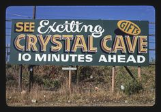 Crystal Cave billboard, Route 65  Margolies, John, photographer  1979. Library Of Congress, Billboard, Cave, Crystals, Caves, Crystals Minerals, Movie Posters, Crystal