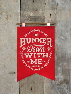 Hunker Down with Me Banner- Red on Etsy, €41,49