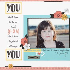 Everyday Inspiration You page | Use your favorite song lyrics as the journaling on your scrapbook page