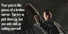 max payne quotes - Google Search