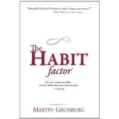 The Habit Factor: An Innovative Method to Align Habits with Goals to Achieve Success (Kindle Edition)  my.best-watersoft...  B004GHNJQ0 triathlon personal-development personal-development personal-development