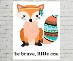 Do you have a tribal nursery that you're decorating? This tribal nursery print that says Be Brave Little One will be a perfect (and adorable) addition! Look at the rest of my collection for more tribal nursery decor and tribal nursery art, too! I have plenty of options for your wildlife nursery,