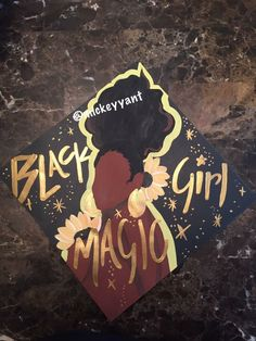 Black girl magic graduation cap