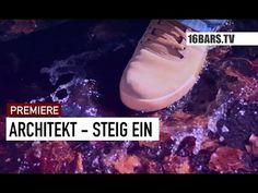 Architekt - Steig ein (16BARS.TV PREMIERE) - YouTube