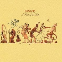 Genesis - Trick of the Tail, They were great back in the 70's. never saw them with Peter Gabriel though. Prob have seen them 5 times