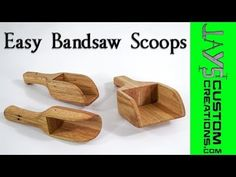 Easy Bandsaw Project – Bandsaw Scoops | Jays Custom Creations