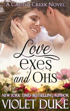 (Releases July 29, 2014) Love, Exes, and Ohs: A Cactus Creek Novel by Violet Duke, http://www.amazon.com/dp/B00K8HU6RM/ref=cm_sw_r_pi_dp_O6JItb0YHTZWS