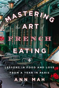 Mastering the Art of French Eating is part funny memoir, part cookbook, part historical essays and part love story.  It's such a wonderful book! If you like Julia Child or Amanda Hesser or Peter Mayle, this book will be up your alley.