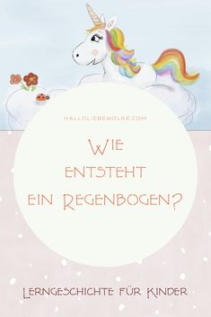 How is a rainbow Annegret Einhorn explains it to children from 4 years. A free learning story to learn and participate. Narcissist Father, Narcissist Quotes, Parenting Quotes, Parenting Advice, Kids And Parenting, Learning Stories, Stories For Kids, Rainbow Learning, Rainbow Cartoon