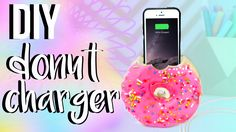 DIY Donut Phone Charger/Holder