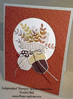 Stampin Up Fall Card. Acorny Thank You and For All Things.  See more at The Scrap Tree. www.thescraptree.com