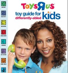 Toys R Us Toy Guide for Differently Abled Kids - - Pinned by #PediaStaff. Visit http://ht.ly/63sNt for all our pediatric therapy pins