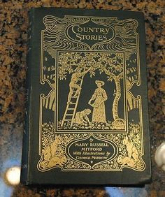 Country Stories by Mary Russell Mitford Printed 1896 | eBay