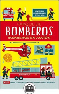 PARQUE DE BOMBEROS: BOMBEROS EN ACCIÓN de Chris Oxlade ✿ Libros infantiles y juveniles - (De 3 a 6 años) ✿