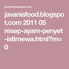 javanisfood.blogspot.com 2011 05 resep-ayam-penyet-istimewa.html?m=0