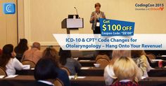 Join Barbara Cobuzzi, MBA, CPC, CENTC, CPC-H, CPC-P, CPC-I, CHCC to get the scoop on coding for the ear and audiology, including CPT® codes and case studies.   #CodingCon2015