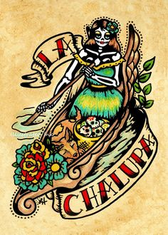 Day of the Dead Tattoo Art LA CHALUPA Loteria Print 5 x 7, 8 x 10 or 11 x 14 by illustratedink on Etsy https://www.etsy.com/listing/102689656/day-of-the-dead-tattoo-art-la-chalupa