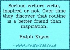 Daily Writing Quote - Ralph Keyes